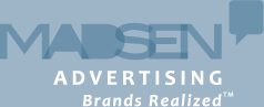 Madsen Advertising - Brands Realized
